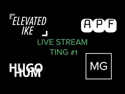 Live Stream Ting #1