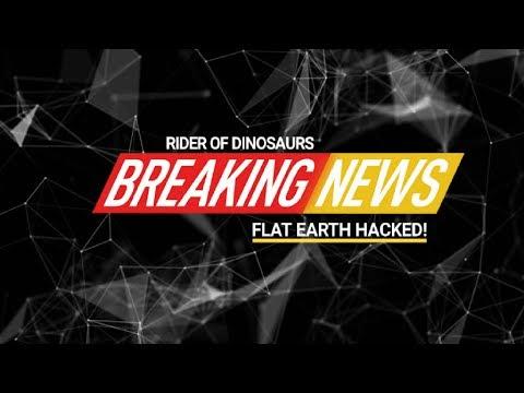 Breaking News - Flat Earth Hacked thumbnail
