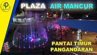 PLAZA AIR MANCUR PANTAI TIMUR PANGANDARAN 2020 || EPIC CINEMATIC MUSIC || WAJAH BARU PANGANDARAN