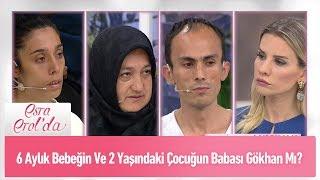 6 Aylık bebeğin ve 2 yaşındaki bebeğin babası Gökhan mı? - Esra Erol'da 17 Mayıs 2019