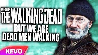 OVERKILL's The Walking Dead but we are dead men walking