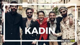 KADIN - (Dalganabak - Kadın Kadındır - Kadın 03.Audio)