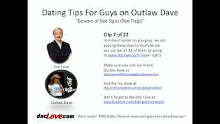 Dating Tips For Guys: Beware of Bad Signs (Outlaw Dave Show)