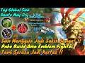 Sun Menggila Pake Emblem Fighter Ama Build-Tank Musuh Jadi Kertas! By Top Global Sun Mobile Legends