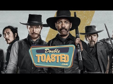 THE MAGNIFICENT SEVEN 2016 MOVIE REVIEW - Double Toasted Highlight