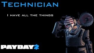 Payday 2 Technician Build