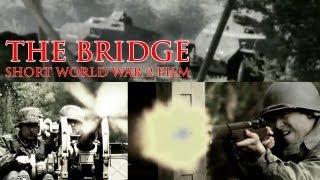 The Bridge (award-winning Short Film)