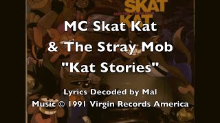 "MC Skat Kat - ""Kat Stories"" Lyrics"
