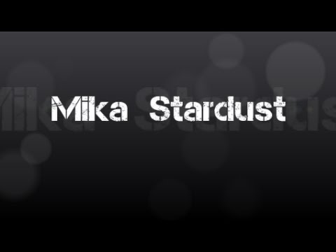 MIKA - STARDUST (Italian version) Testo + Traduzione