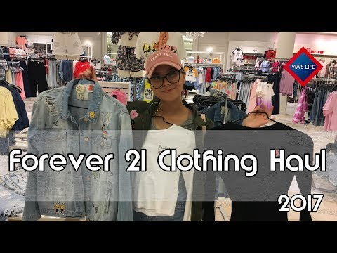 Forever 21 Clothing Haul Try On 2017 VIASLIFE Walkthrough Vlog