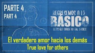 El verdadero amor hacia los demás - True love for others