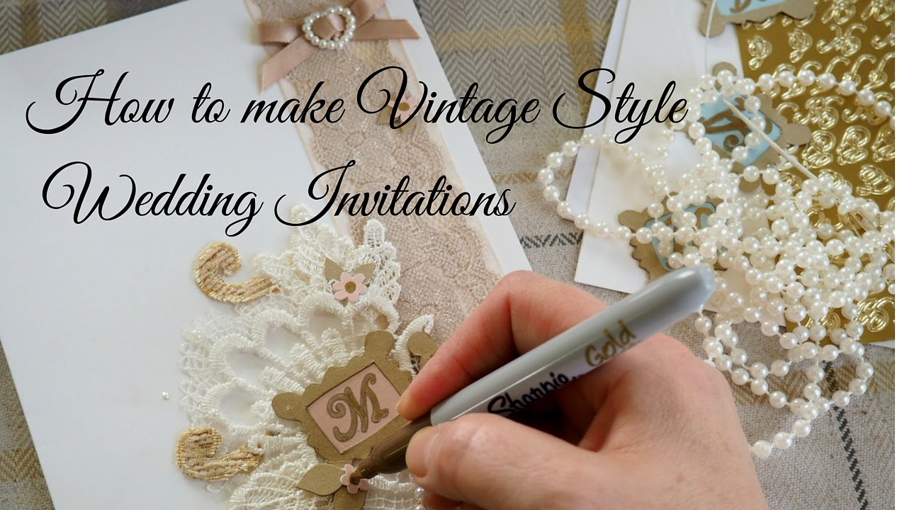How To Make Vintage Style Wedding Invitations   YouTube