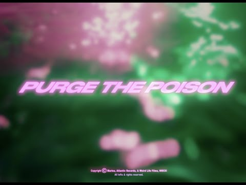 MARINA - Purge The Poison (Official Video)