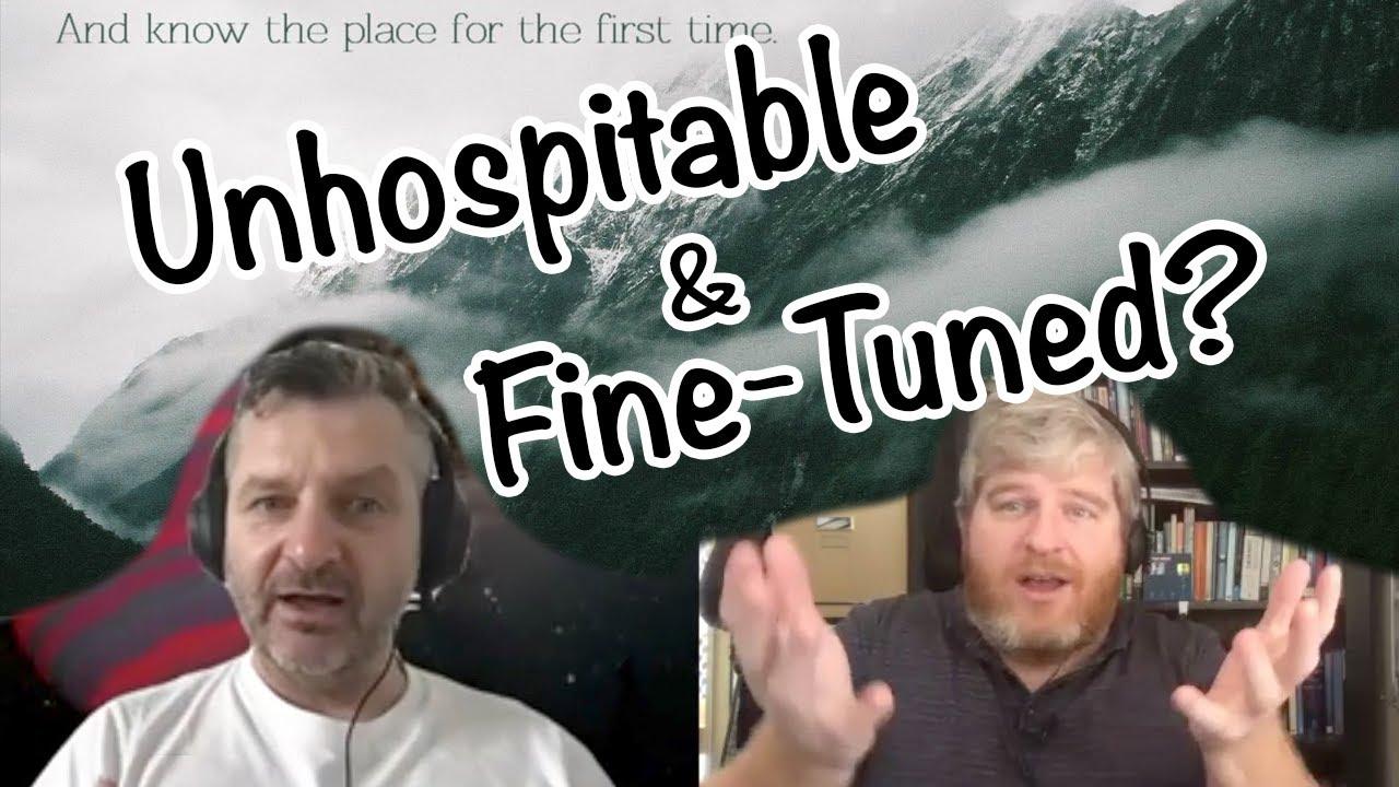 Unhospitable and Fine-tuned?