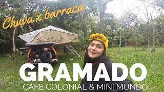 MELHOR DE GRAMADO DIA 01  | CAFÉ COLONIAL E MINI MUNDO | BARRACA E CHUVA | TEMP BRASIL 01