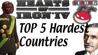Top 5 Hardest Countries to Play as in Hearts of Iron IV
