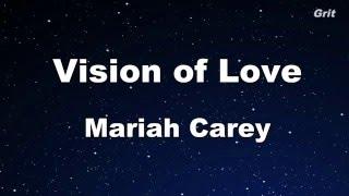 Vision Of Love - Mariah Carey Karaoke 【No Guide Melody】 Instrumental
