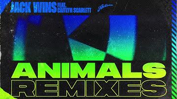 Jack Wins feat. Caitlyn Scarlett - Animals (BYOR Extended Remix)