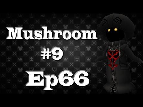 Kingdom Hearts 2 Final Mix Ep66 Mushroom #9