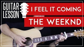 I Feel It Coming Guitar Tutorial - The Weeknd Feat. Daft Punk Guitar Lesson 🎸 |Easy Chords|