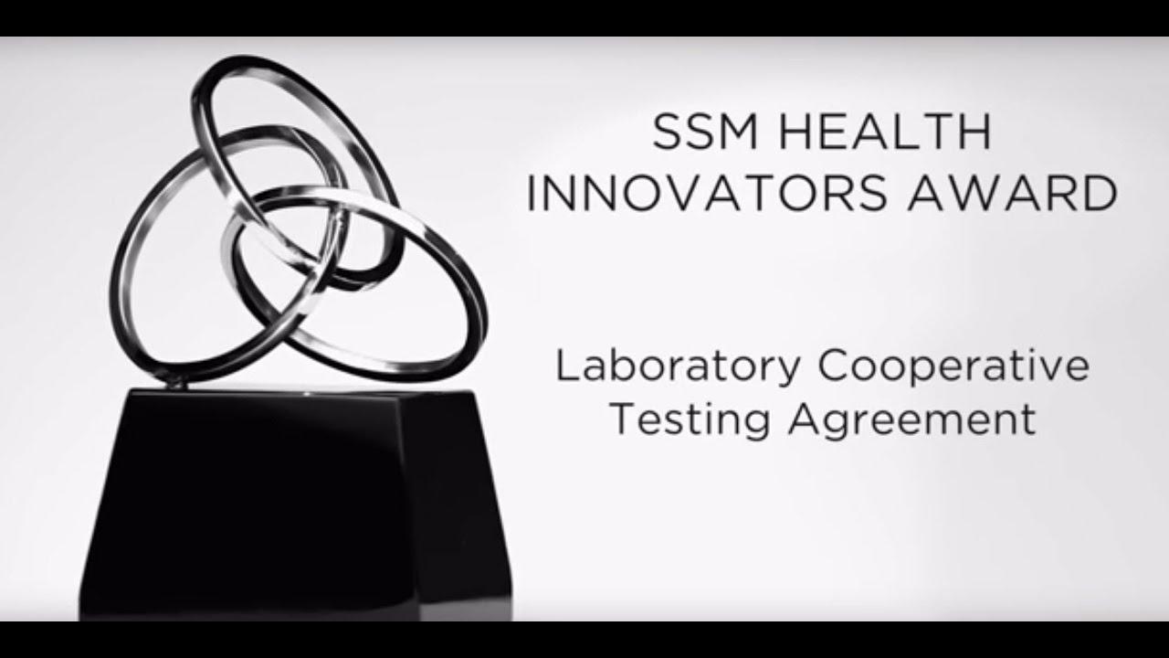 Ssm Health Innovators Award Laboratory Cooperative Testing