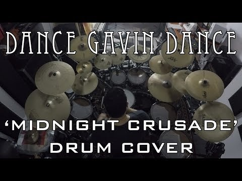Dance Gavin Dance - Midnight Crusade (DRUM COVER)