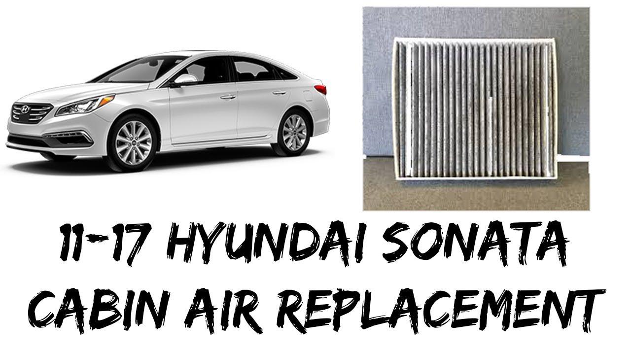 Replace Cabin Air Filter 2011 2017 Hyundai Sonata Super