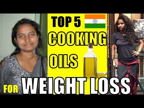 Top 5 Indian Cooking Oils For Weight Loss