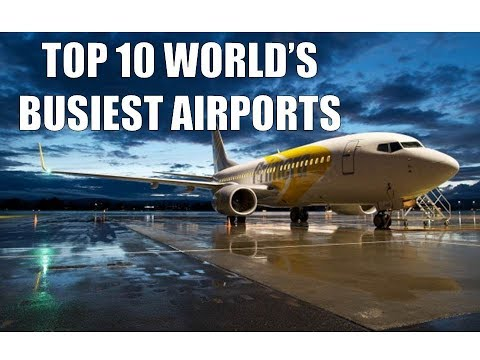 Top 10 World's Busiest Airports in 2017