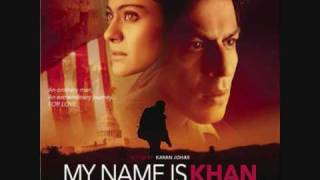 Noor E Khuda - My Name Is Khan