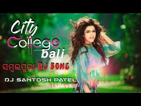 Download CITY COLLEGE BALI    Sambalpuri Real Masla Music    DJ Santosh Patel Nd DJ Satyajit Remix