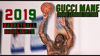 Gucci Mane goes HOOD LEBRON MODE! Works on DUNKS almost FIGHTS DEFENDER! 2019 Basketball Highlights