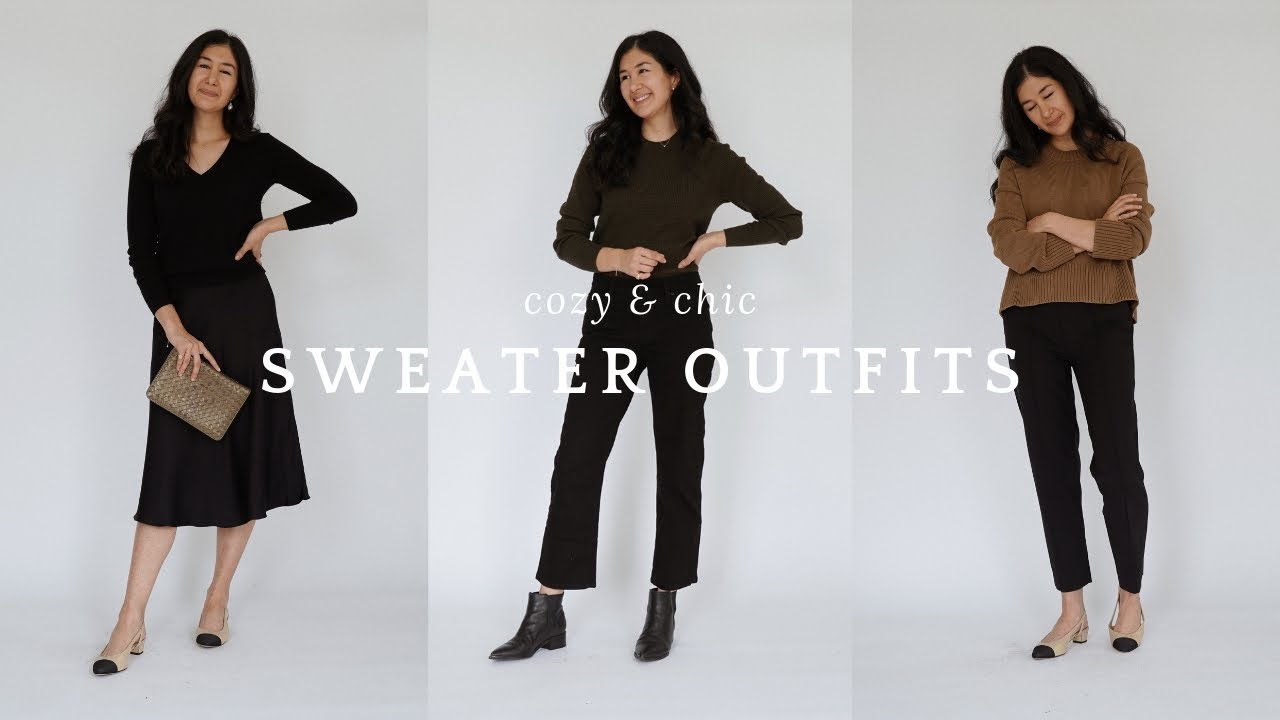 [VIDEO] - Cozy & Chic Sweater Outfits | How To Style Sweaters 2