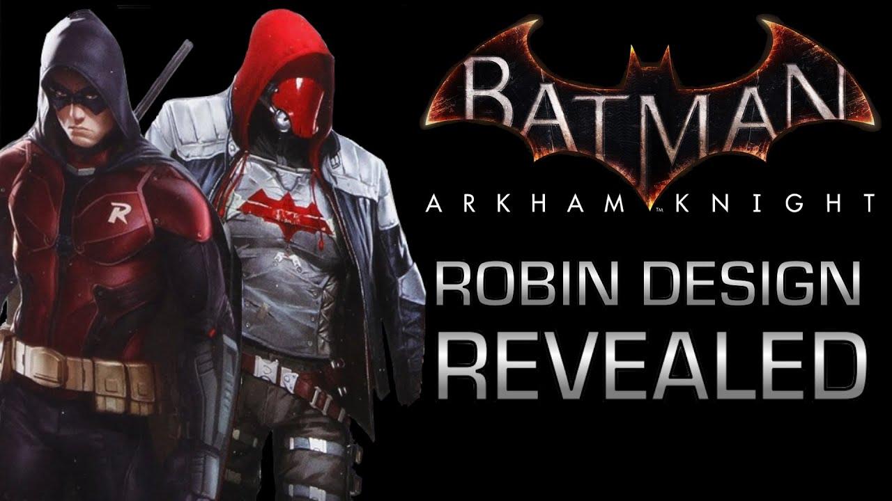 Batman Arkham Knight | ROBIN DESIGN REVEALED !!!! - YouTube