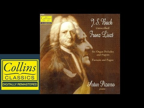 (FULL ALBUM) Liszt - Bach Transcription - Artur Pizarro
