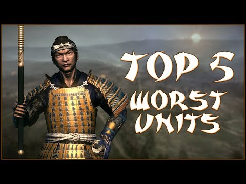 TOP 5 WORST UNITS - Total War: Shogun 2!