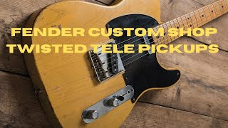 TWISTED TELE PICKUPS FROM FENDER CUSTOM SHOP. REVIEW AND TONE SAMPLES!