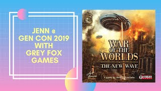 Jenn @ Gen Con 2019- War of the Worlds (Grey Fox Games)