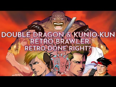 Double Dragon Kunio Kun Retro Brawler Bundle Switch Review Buy Or Avoid Youtube