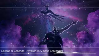 Download League of Legends - Awaken (ft. Valerie Broussard) - (Lyrics)