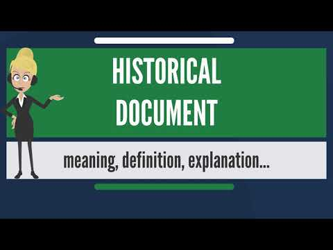 What is HISTORICAL DOCUMENT? What does HISTORICAL DOCUMENT mean? HISTORICAL DOCUMENT meaning