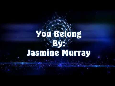 Jasmine Murray You Belong (Lyric Video)