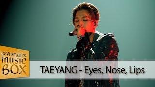 TAEYANG - Eyes, Nose, Lips (Türkçe Altyazılı/Karaoke) [Çevirman's-Box]