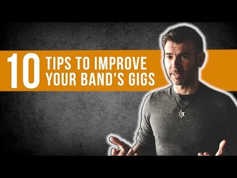 HOW TO IMPROVE YOUR BAND GIG - MUSICIAN ADVICE / TOP 10 TIPS