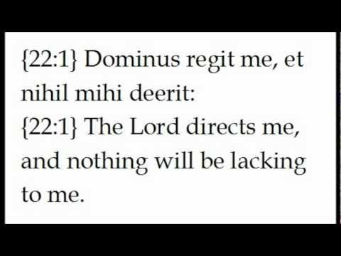 Psalm 22 (23) The Lord is My Shepherd read in Latin