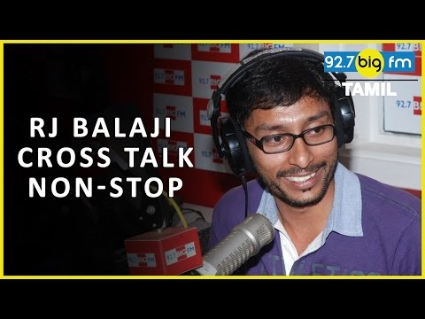 Rj Balaji Cross Talk (NON STOP Radio) | ர்ஜ் பாலாஜி
