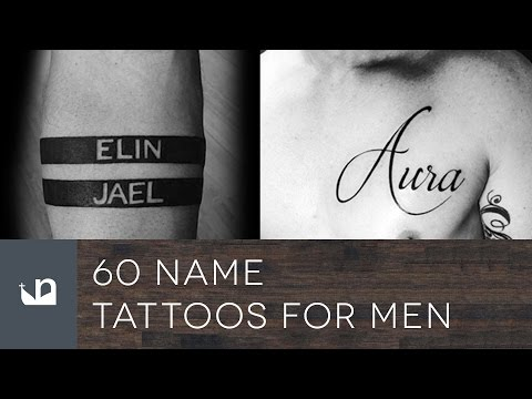 60 Name Tattoos For Men