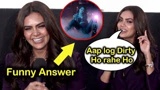 Funny Answer  😂😂😂 Esha Gupta  At Get Dirty Song Launch