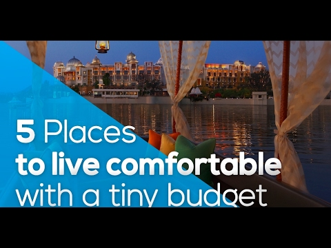 5 PLACES TO LIVE COMFORTABLE WITH A TINY BUDGET