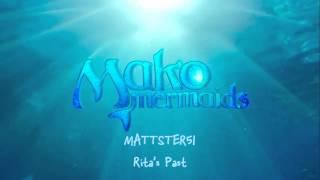 Mako Mermaids OST - (12/12) Rita's Past